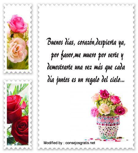 palabras de buenos dias para mi amor,saludos de buenos dias para mi amor:  http://www.consejosgratis.net/bellas-frases-de-buenos-dias-para-mi-novia/