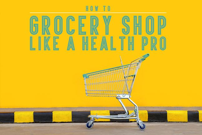 6 Rules for Healthy Grocery Shopping