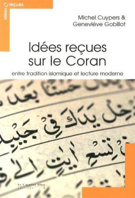 Ebooks Gratuits En Ligne: Idées reçues sur le Coran : Entre tradition islami...