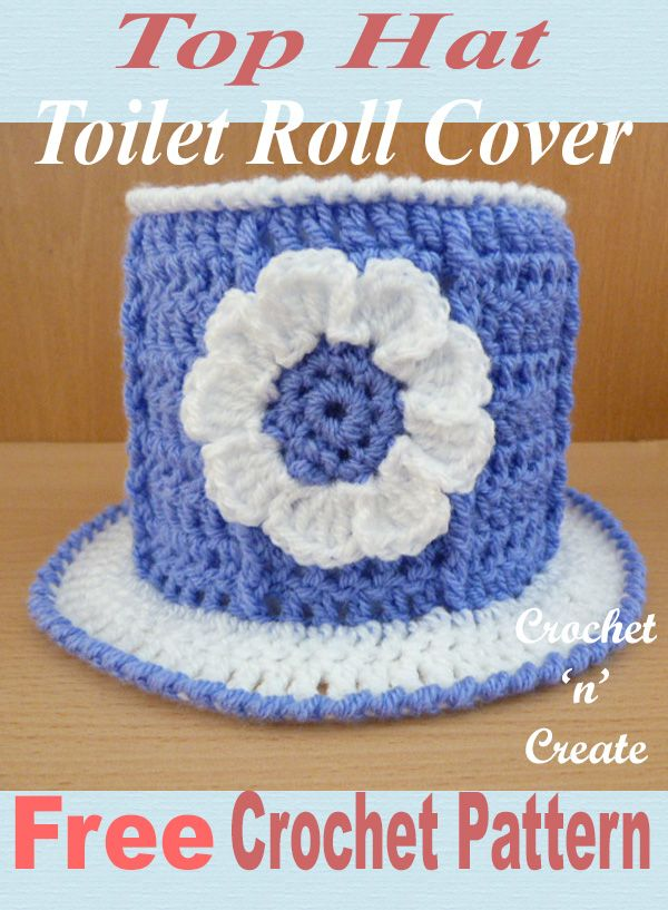 Top Hat Toilet Roll Cover Free Crochet Pattern Craft Fundraising