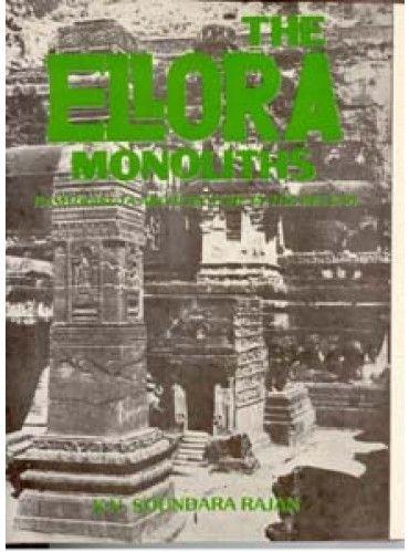 the Ellora Monoliths: Rashtrakuta Architecture In the Deccan