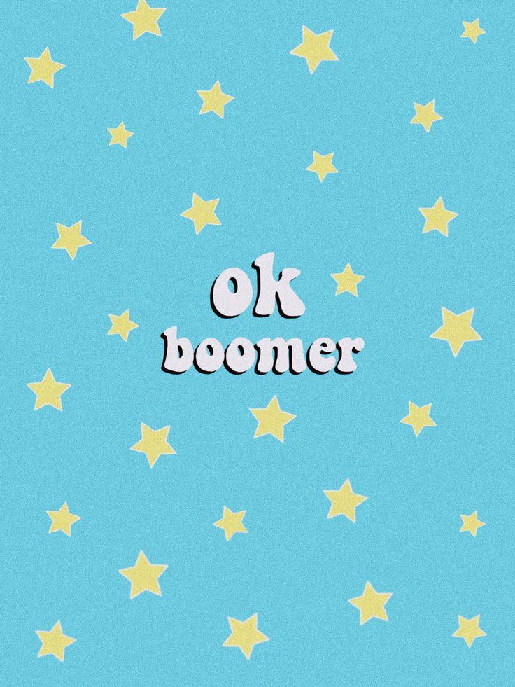 "aesthetic wallpaper ""ok boomer"" Iphone wallpaper yellow"