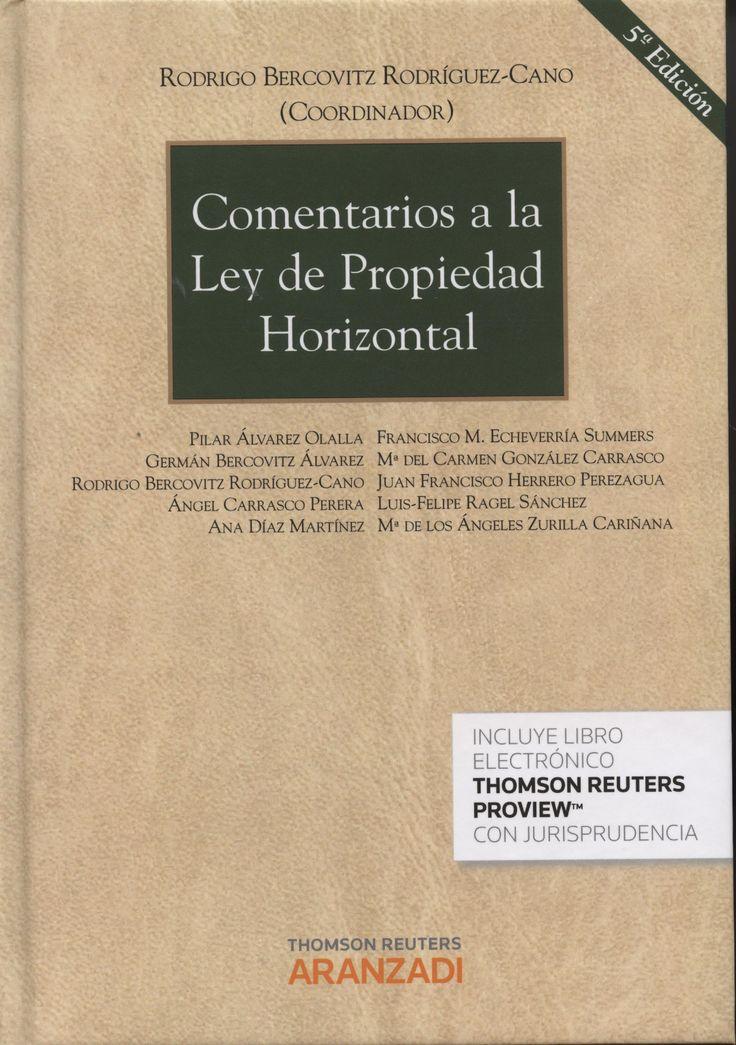 Comentarios a la Ley de propiedad horizontal / Rodrigo Bercovitz Rodríguez-Cano.    5ª ed.     Aranzadi, 2014