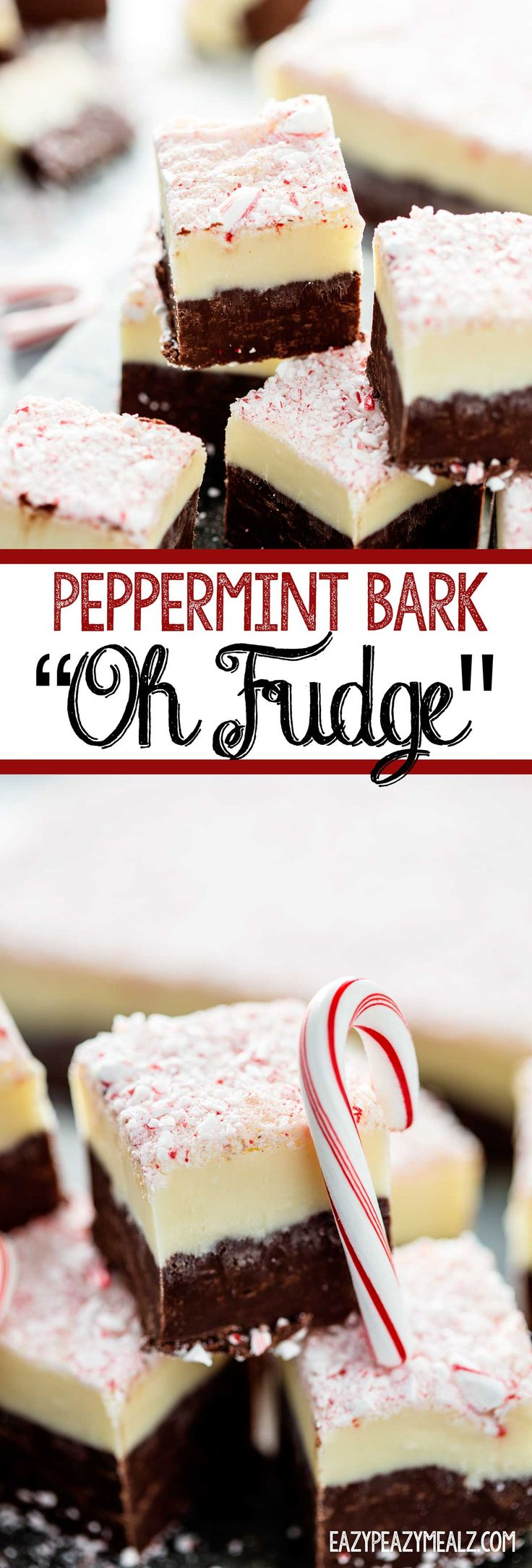 """Peppermint Bark """"Oh Fudge!"""" is perfect for the holidays and so easy to make.  #ad - Eazy Peazy Mealz"""