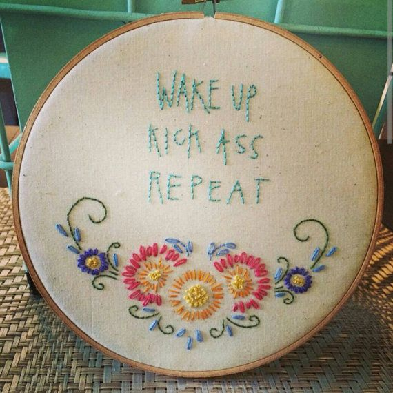 Wake up. Kick ass. Repeat! ! Embroidery.
