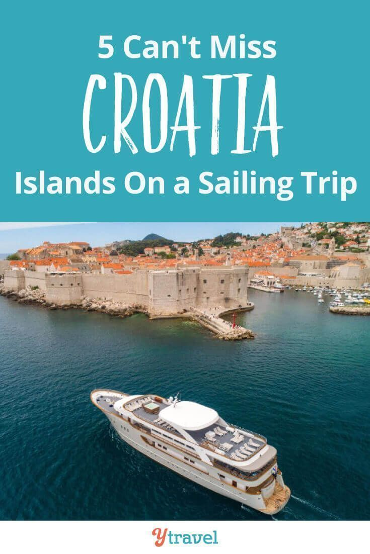 Sail Croatia 5 Can T Miss Croatia Islands For A Sailing