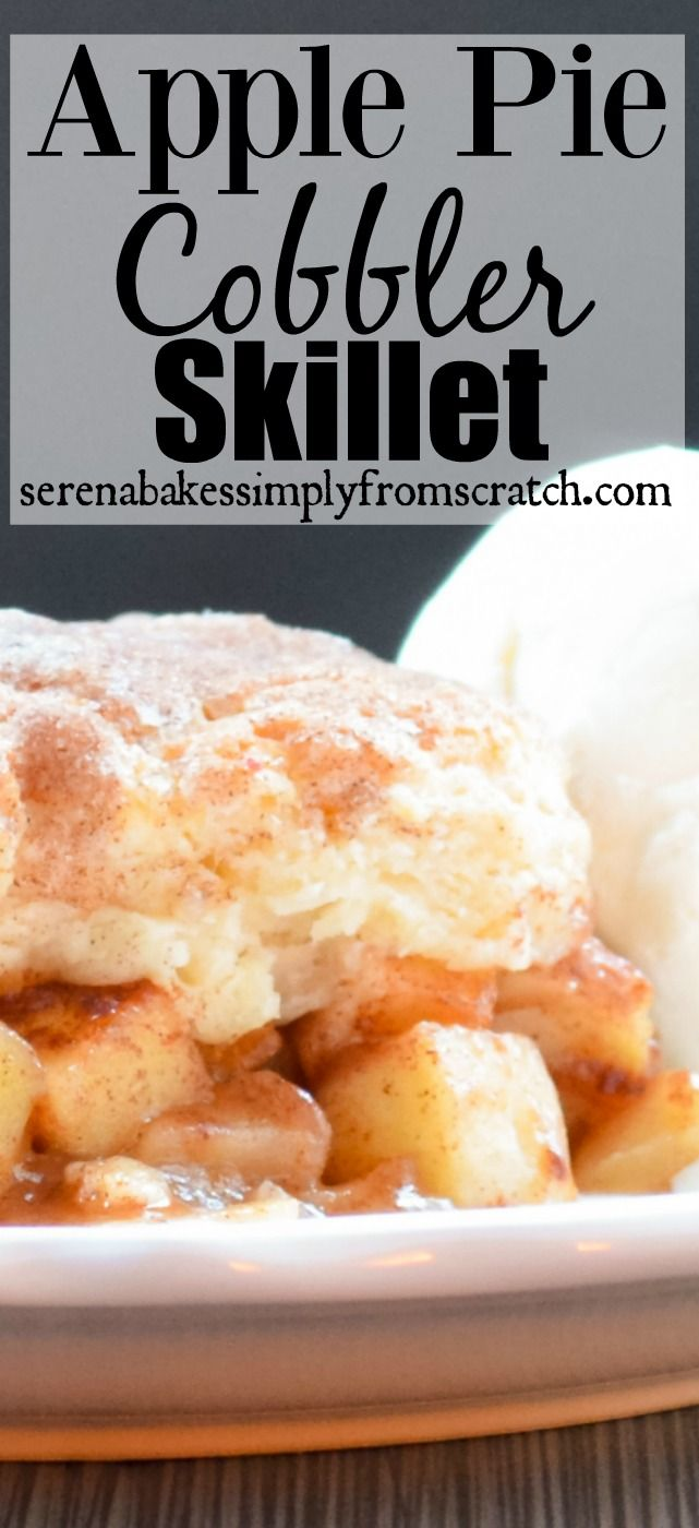 Apple Pie Cobbler Skillet with a flaky biscuit crust covered in cinnamon and…