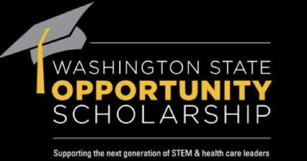 The Washington State Opportunity Scholarship Program Scholarships University Student Washington State