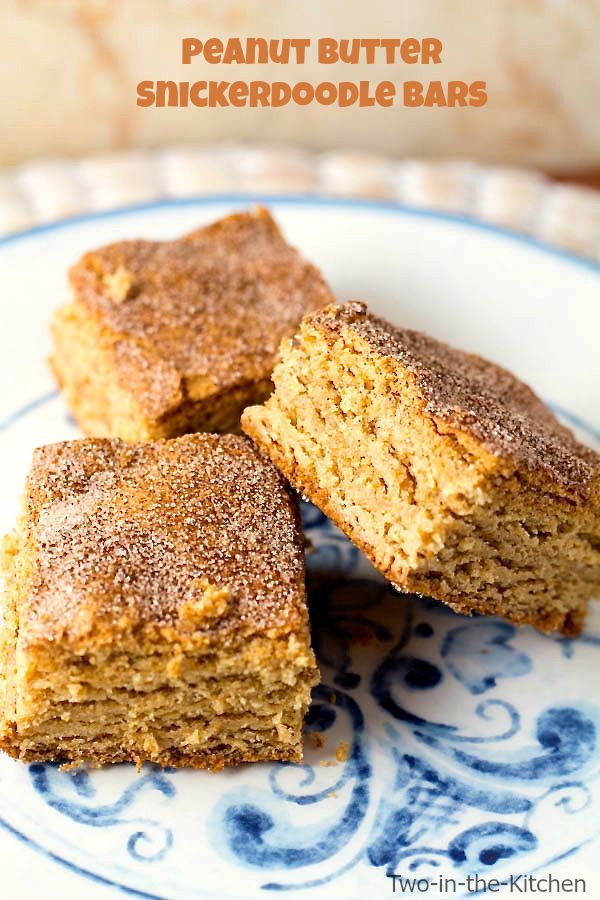 Peanut Butter Snickerdoodle Bars Two in the Kitchen v
