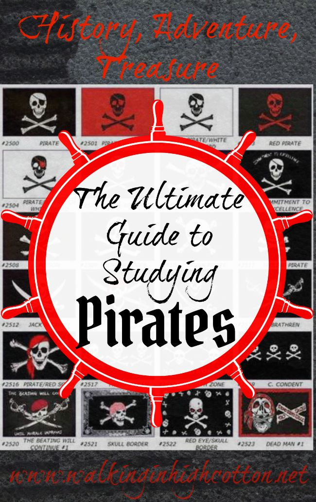 History, Adventure, Treasure...the Ultimate Guide to Studying PIRATES. A fun family unit study via Walking in High Cotton