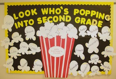 """Look Who's Popping Into __Grade!""...super fun popcorn-themed back-to-school bulletin board"