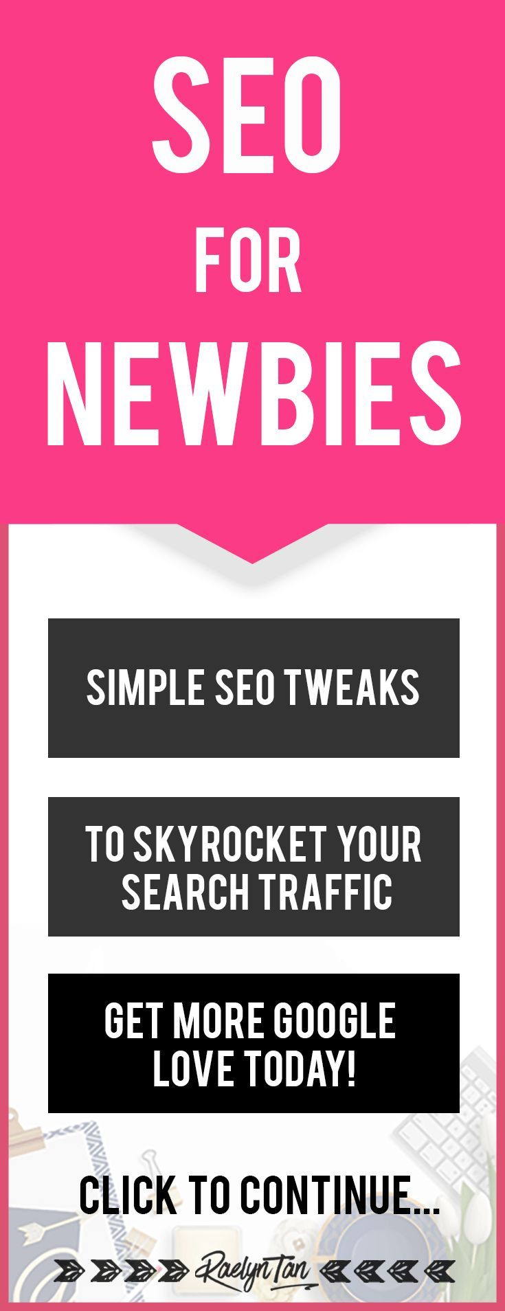 SEO Tips For Beginners: Search engine optimization tips for your website to get organic traffic, perfect for newbie bloggers.