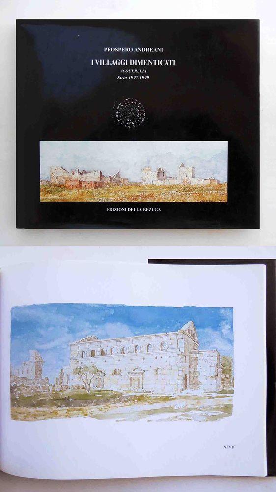 Prospero Andreani I villaggi dimenticati Acquerelli Siria 1997-1999 Autografato