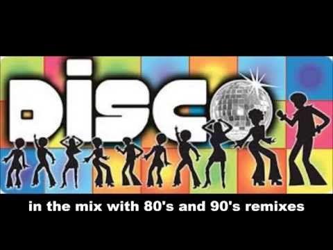 80's and 90's dance music remix dj mix 2014 (dance / disco remix dj mix) - YouTube