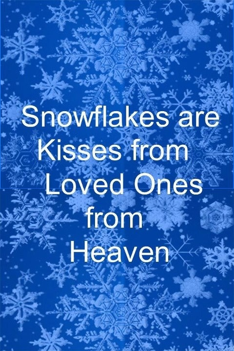 Maybe That Is Why I Love Snow ! Miss Those Real Kisses Though.