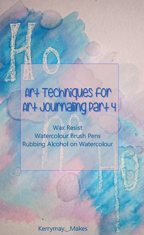 WAX RESIST & RUBBING ALCOHOL - DIY Art Tutorial 4 in the Art Journaling Techniques Mini Series and Tutorials is covering wax resist and rubbing alcohol using watercolour. It also looks at using water compatible brush pens. Kerrymay._.Makes