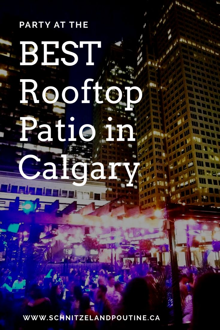 things to do in calgary | calgary venues | calgary rooftop patio | calgary restaurants | summer in calgary | skyline
