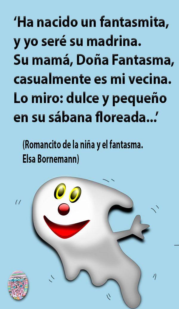Romancito De La Nina Y El Fantasma De Elsa Bornemann Poesia Para Ninos Rimas Cortas Para Ninos Poesias Infantiles