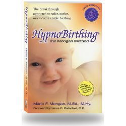 hypnobirthing book- the Mongan Method