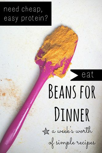 Cheap Protein: Eat Beans! Meals For the Whole Week #vegetarian #vegprotein
