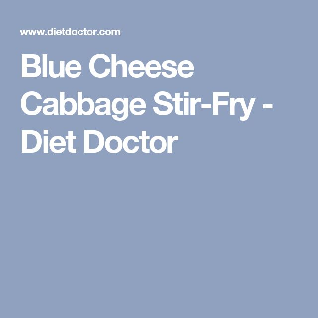 Blue Cheese Cabbage Stir-Fry - Diet Doctor