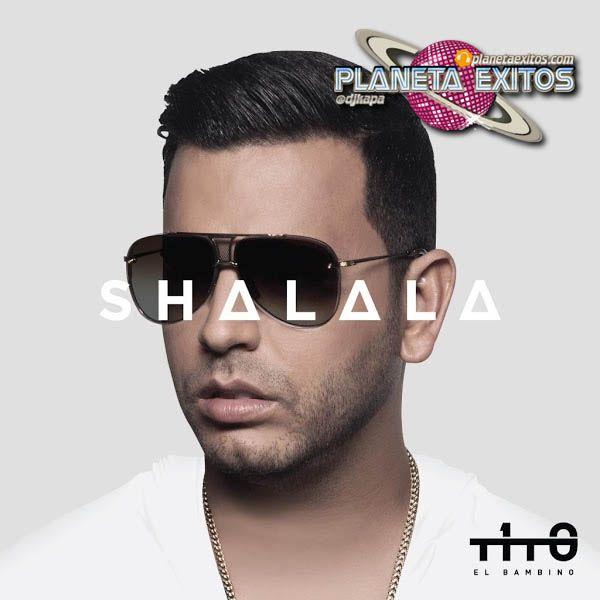 Tito El Bambino - Shalala (Lobato Brothers Remix)