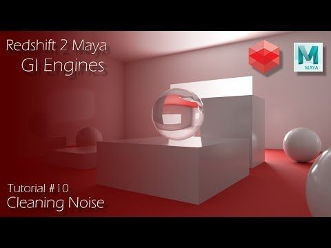 Redshift 2 Maya - Tutorial #10 - GI Engines - Optimization - YouTube