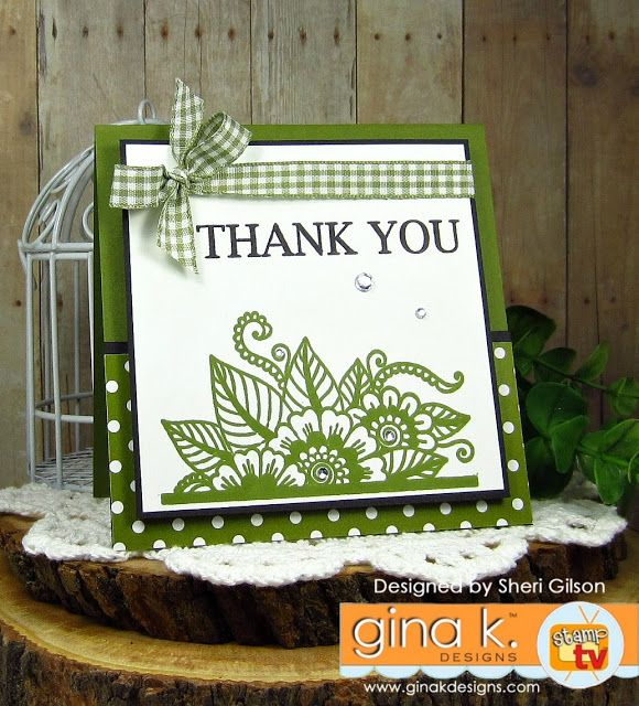Card Making Ideas Gina K Part - 32: Bold And Blooming StampTV Kit From Gina K. Designs. Card By Sheri Gilson.
