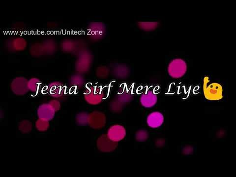 Jeena Sirf Mere Liye ❤ || ❤ Female Version || Old : Sad : Love ❤ WhatsApp Status Video - YouTube