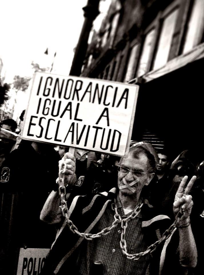 Ignorancia igual a esclavitud