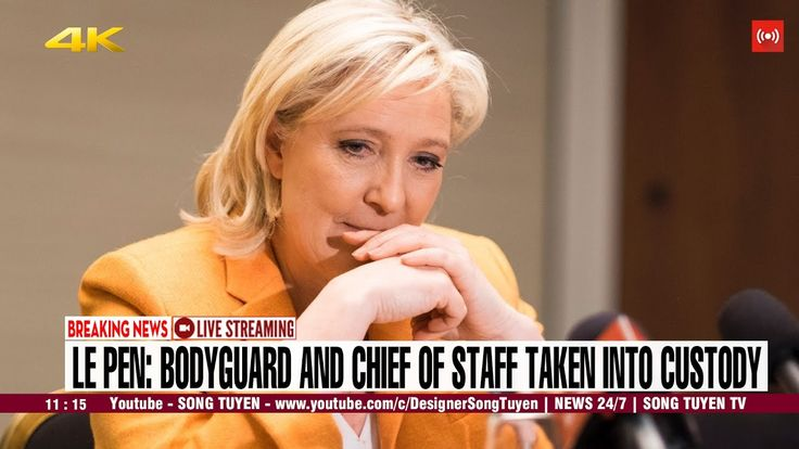 CNN BREAKING NEWS | Marine Le Pen: Bodyguard and chief of staff taken in...