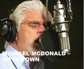 TODAY (February 12) Mr.Michael McDonald is 64.  Happy Birthday Sir. To watch his 'VIDEO PORTRAIT'  'Michael McDonald - On His Own' in a large format, to hear  'YOUR BEST OF Michael McDonald' on Spotify, go to >> http://go.rvj.pm/2cb
