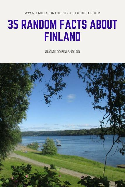 35 Random Facts about Finland - suomi100, finland100, sauna, lakes, maternity boxes, mämmi and more! A post to celebrate Finland's 100th independence day.