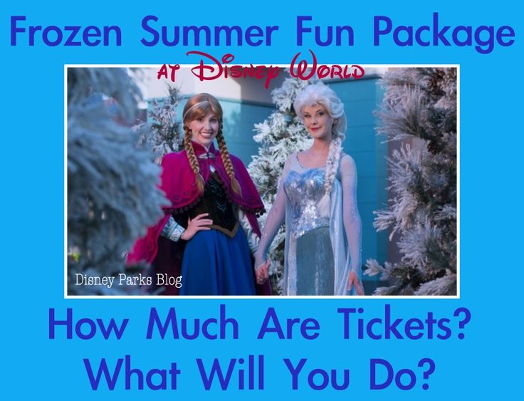 How Much Are Tickets for Disney's Frozen Summer Fun Premium Package?