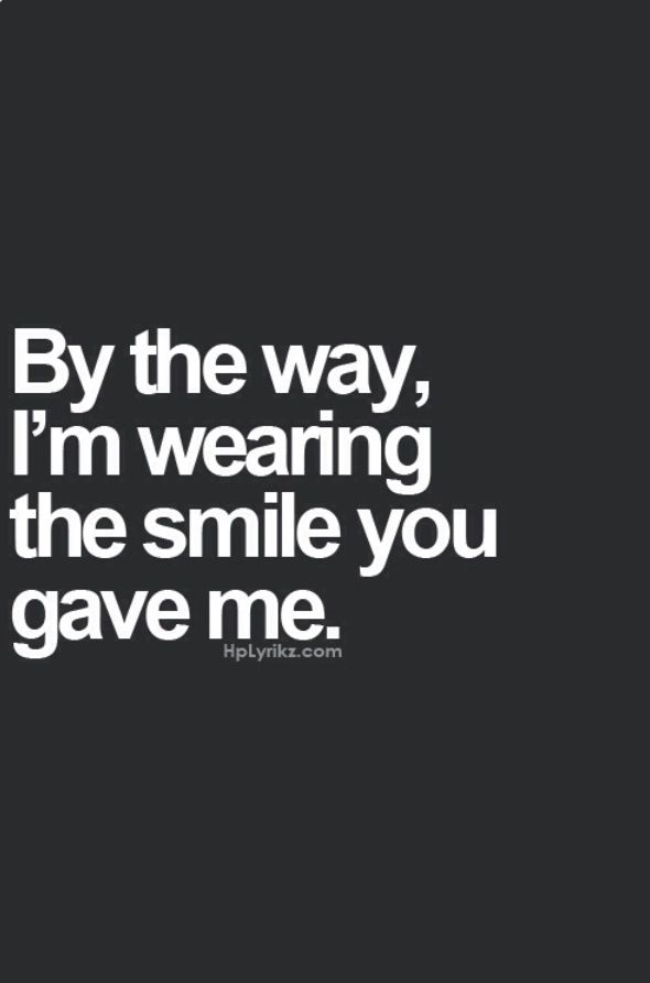 I'm smiling because of you! *^_^* | Love❤  ❤   | Quotes