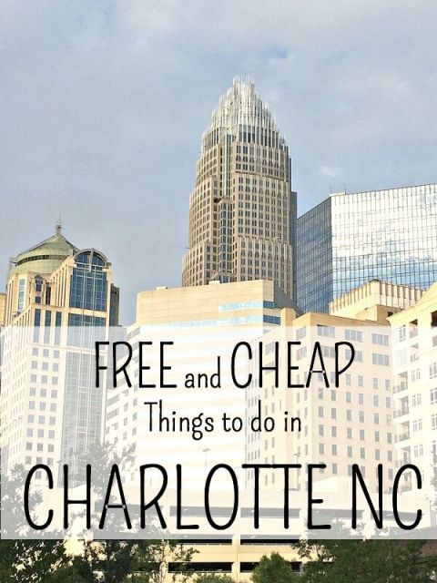 FREE and CHEAP Things to do in CHARLOTTE - Beauty in the Mess