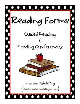 Reading Forms for Guided Reading and Reading Conferences -