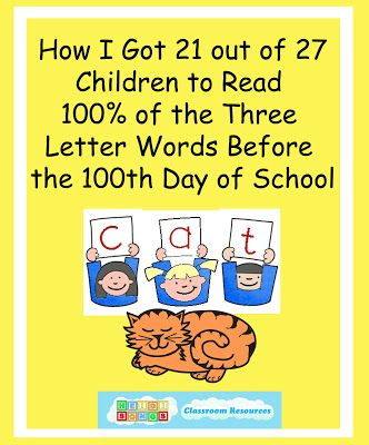 Heidisongs Resource: How I Got 21 Out of 27 Kids to Read 100% of the Three Letter Words Before the 100th Day of Kindergarten