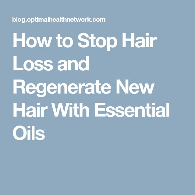 How to Stop Hair Loss and Regenerate New Hair With Essential Oils #hairloss