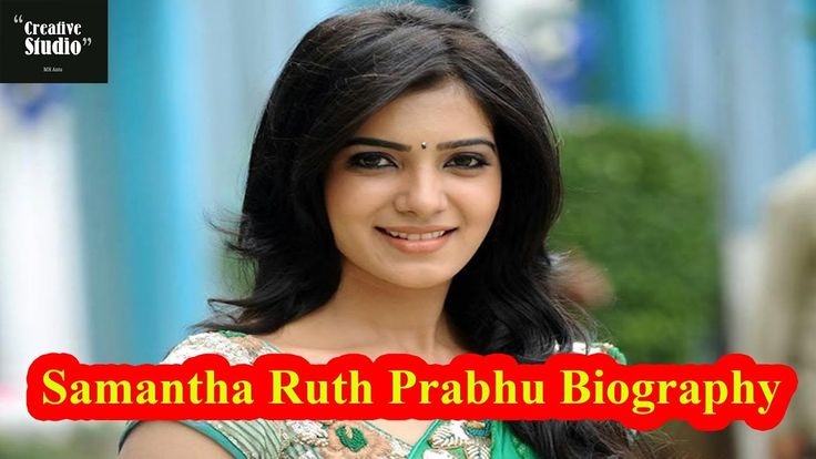 Samantha Ruth Prabhu Biography, Age, Bra Size, Height, Wiki, Husband, Fa...