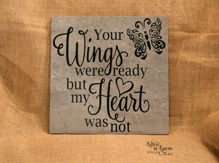 8x8 Your wings were ready, In loving memory sign, Memorial gift, Personalized Loving memory sign, Custom tile or wooden canvas by LettersbyLaurie on Etsy