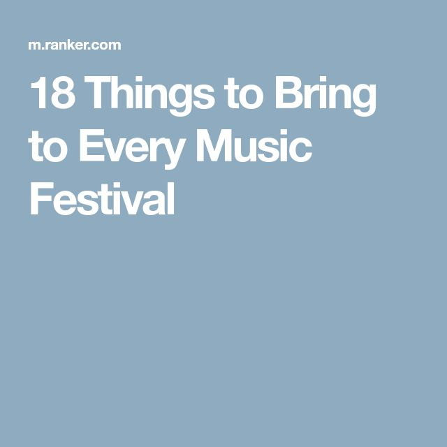 18 Things to Bring to Every Music Festival