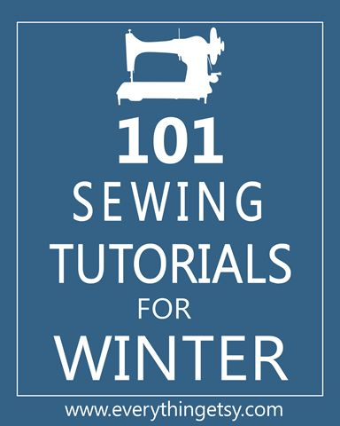 Sewing Tutorials - 101 Easy Sewing Tutorials #diy #crafts