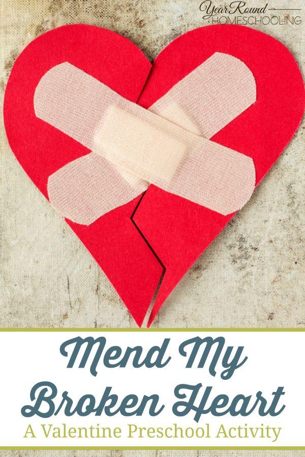 Mend My Broken Heart Valentine Preschool Activities
