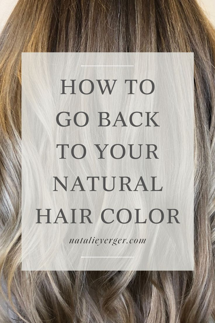 How To Go Back To Your Natural Hair Color Natural Hair Color Natural Hair Styles Grown Out Blonde Hair