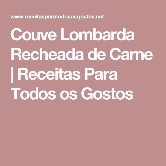Couve Lombarda Recheada de Carne | Receitas Para Todos os Gostos