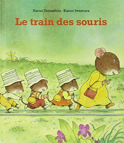 Le Train des souris de Haruo Yamashita