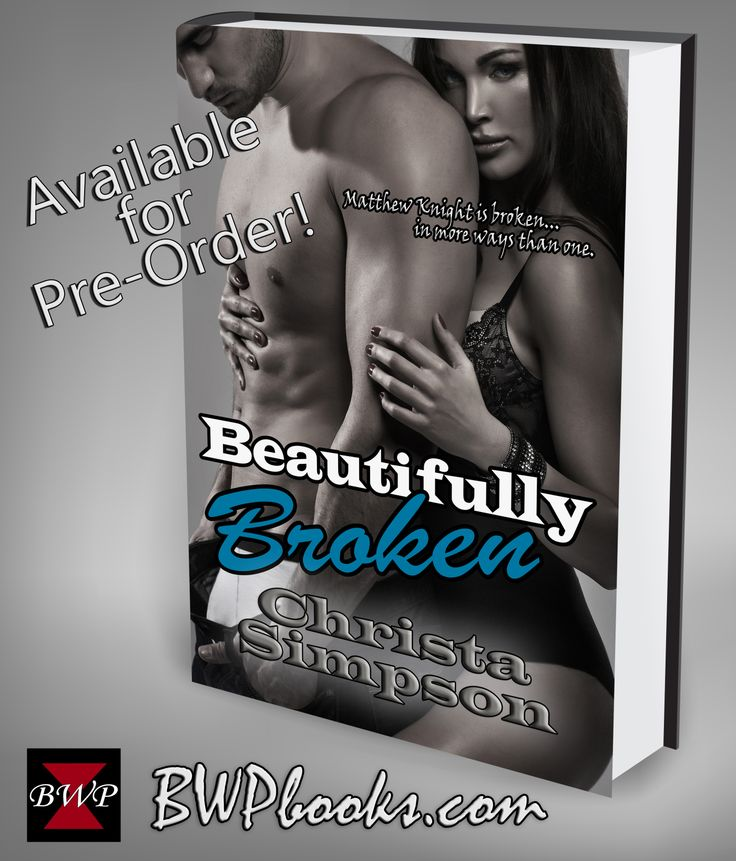 Beautifully Broken by Christa Simpson. BWPbooks.com white 3d book cover. Publisher:  Black Widow Publishing.