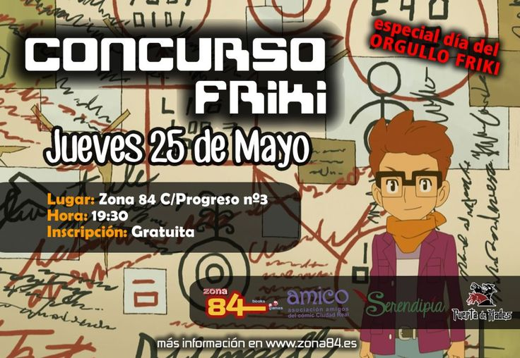 """Celebramos el """"Día del Orgullo Friki"""" en Zona84 (Ciudad Real). Os invitamos a participar en un nuevo Concurso Friki, el desafío audiovisual más divertido y dinámico de la región. Pon a prueba tus conocimientos sobre cine, videojuegos, cómics, series..."""