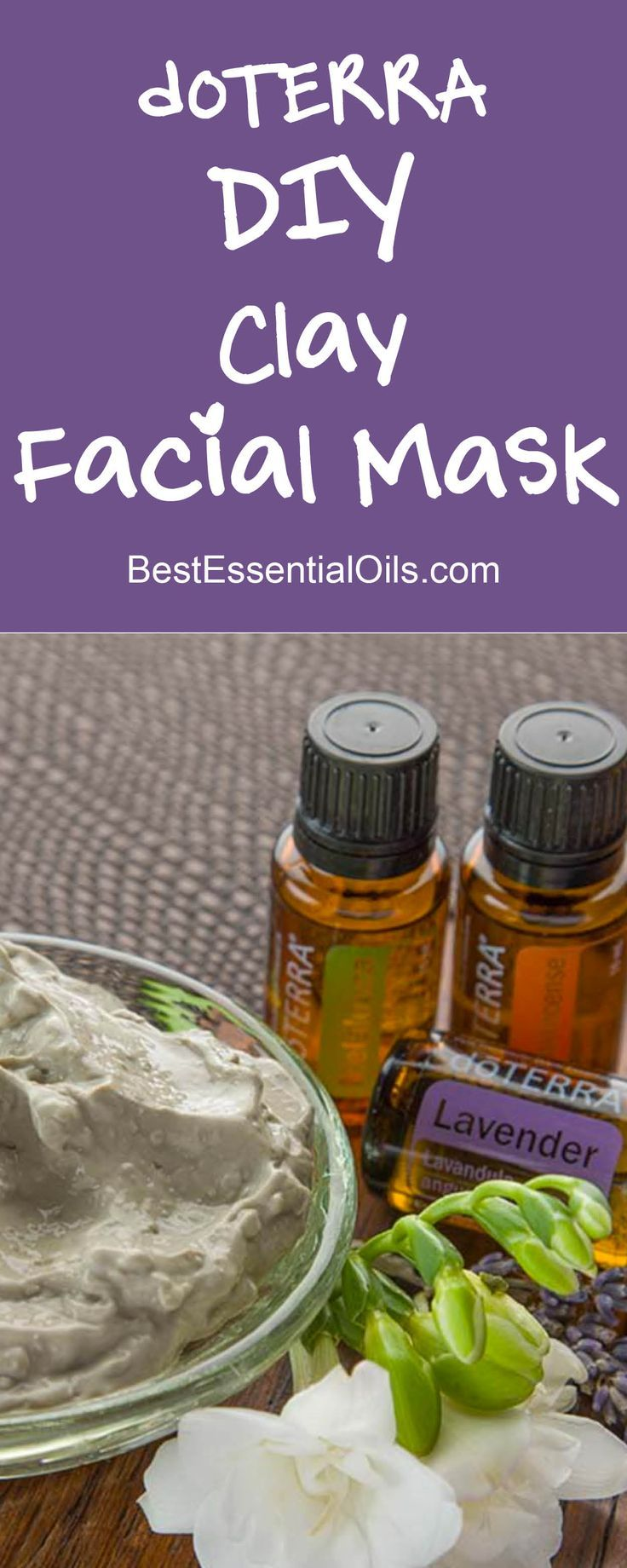 doTERRA Essential Oils DIY Clay Facial Mask Recipe